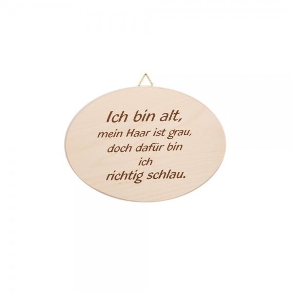 """Spruchbrett """"Ich bin alt…"""""""