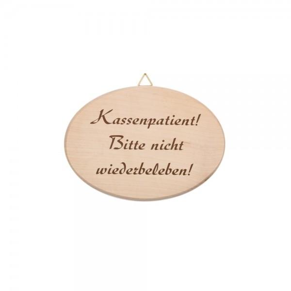 """Spruchbrett """"Kassenpatient"""""""
